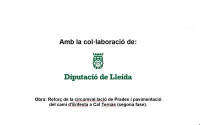 REFORÇ DE LA CIRCUMVAL.LACIÓ DE PRADES I PAVIMENTACIÓ DEL CAMÍ D'ENFESTA A CAL TERNÀS (SEGONA FASE)